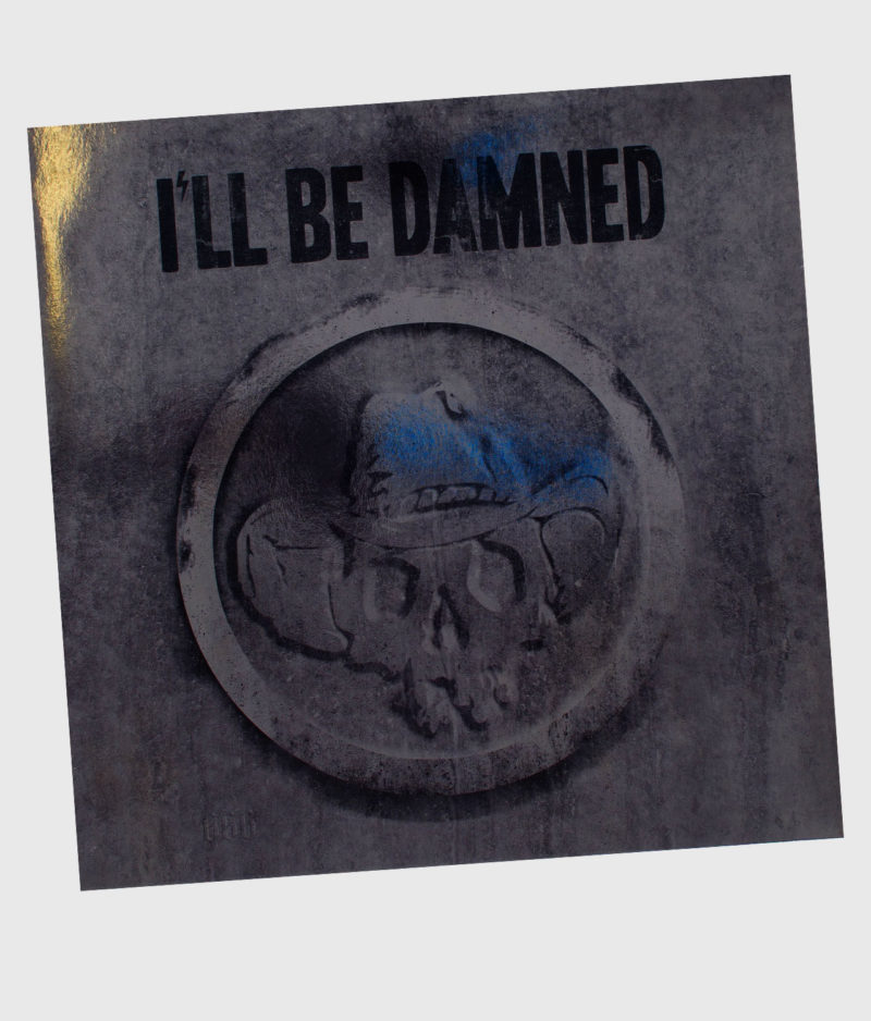 ill-be-damned-2017-vinyl-front
