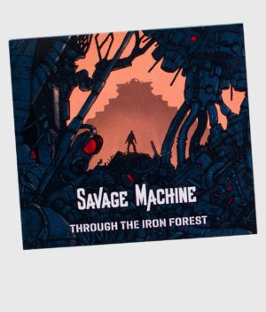 savage-machine-through-the-iron-forest-ep-front