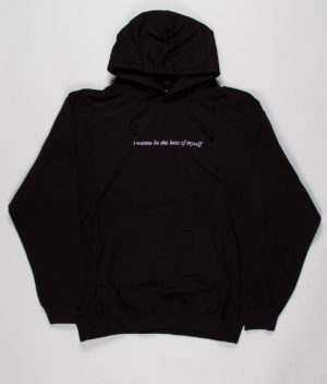 monti-i-wanna-be-the-best-of-myself-hoodie