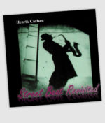 Henrik Carlsen - Street Beat Revisited (CD)
