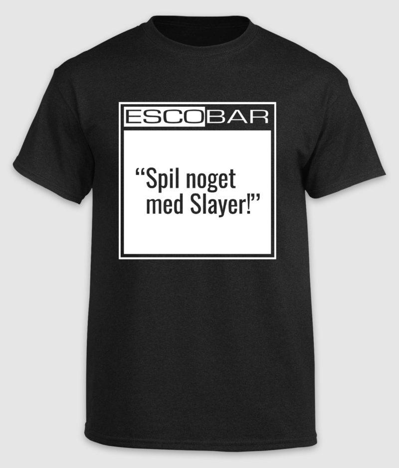 escobar-tshirt-citat-black-slayer-front