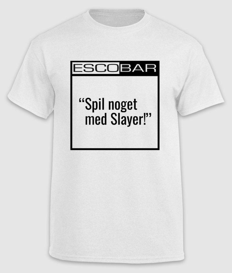 escobar-tshirt-citat-white-slayer-front